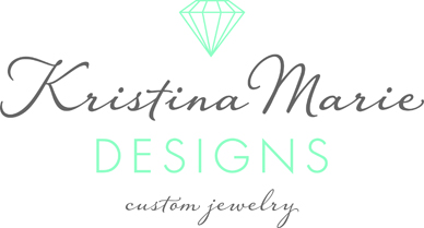 Kristina Marie Designs | Custom Jewelry